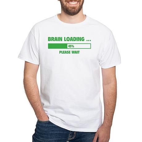 Brain Loading White T-Shirt