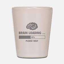 Brain Loading Shot Glass
