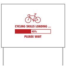 Cycling Skills Loading Yard Sign