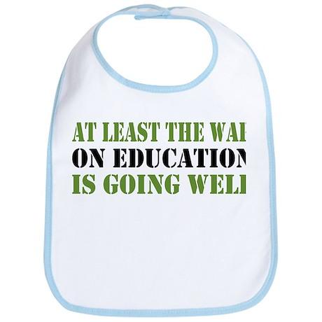 War On Education Bib