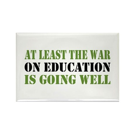 War On Education Rectangle Magnet