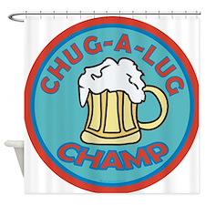 Chug-A-Lug Champ Shower Curtain