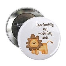 """I am fearfully and wonderfully made 2.25"""" Button"""