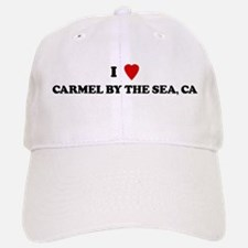 I Love CARMEL BY THE SEA Baseball Baseball Cap