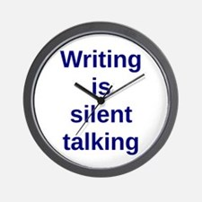 Writing is silent talking Wall Clock