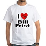 I Love Bill Frist White T-Shirt