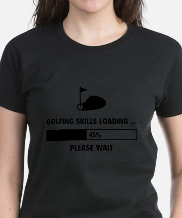 Golfing Skills Loading Women's Dark T-Shirt