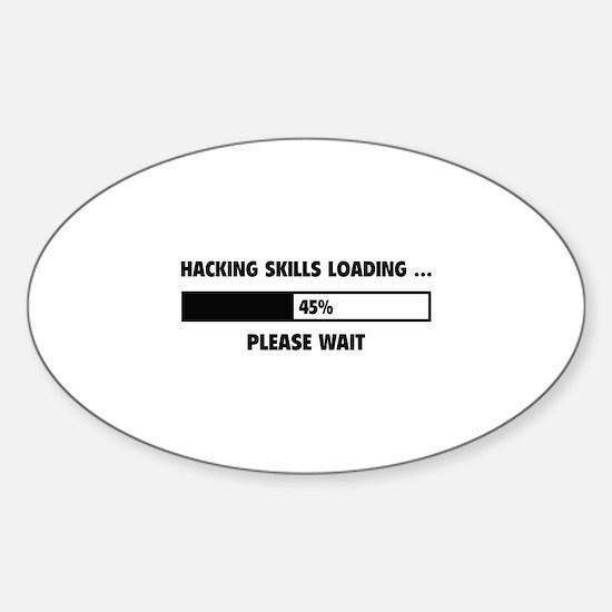 Hacking Skills Loading Sticker (Oval)