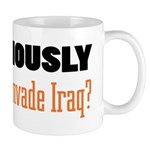 Seriously, Why Mug