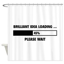 Brilliant Idea Loading Shower Curtain