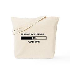 Brilliant Idea Loading Tote Bag