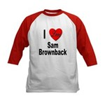 I Love Sam Brownback (Front) Kids Baseball Jersey