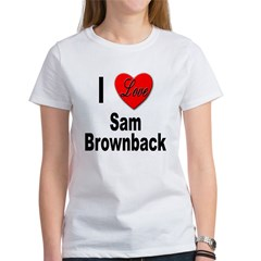I Love Sam Brownback Tee