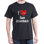 I Love Sam Brownback (Front) Black T-Shirt