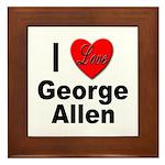 I Love George Allen Framed Tile
