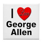 I Love George Allen Tile Coaster