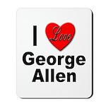 I Love George Allen Mousepad