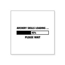 "Archery Skills Loading Square Sticker 3"" x 3"""