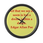 edgar allan poe quote Large Wall Clock