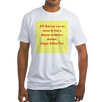 edgar allan poe quote Fitted T-Shirt