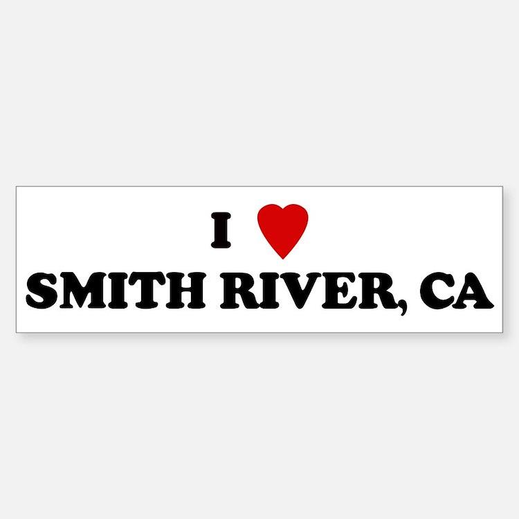 I Love SMITH RIVER Bumper Bumper Bumper Sticker