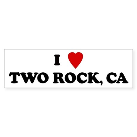 I Love TWO ROCK Bumper Sticker