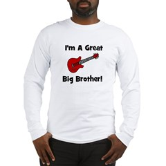 Great Big Brother (guitar) Long Sleeve T-Shirt