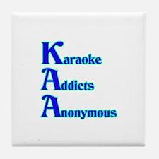 Karaoke Addicts Anonymous Tile Coaster