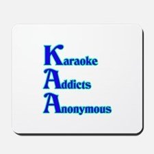 Karaoke Addicts Anonymous Mousepad