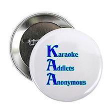 Karaoke Addicts Anonymous Button