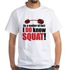 DoKnowsquat T-Shirt