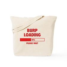 Burp Loading Tote Bag