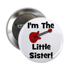 I'm The Little Sister (guitar Button