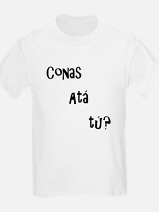 conas ata tu (how are you?) T-Shirt