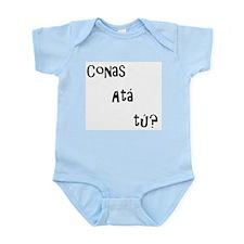conas ata tu (how are you?) Infant Bodysuit