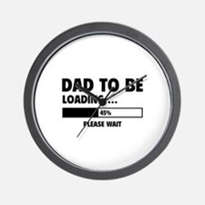 Dad To Be Loading Wall Clock