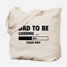 Dad To Be Loading Tote Bag