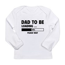 Dad To Be Loading Long Sleeve Infant T-Shirt