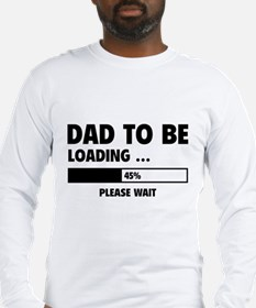 Dad To Be Loading Long Sleeve T-Shirt