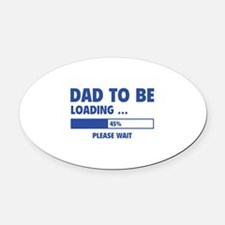 Dad To Be Loading Oval Car Magnet