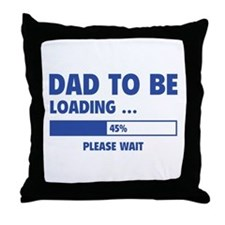 Dad To Be Loading Throw Pillow