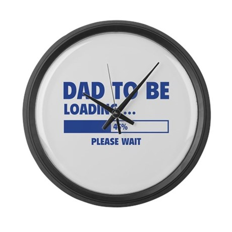 Dad To Be Loading Large Wall Clock