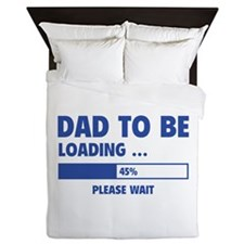 Dad To Be Loading Queen Duvet