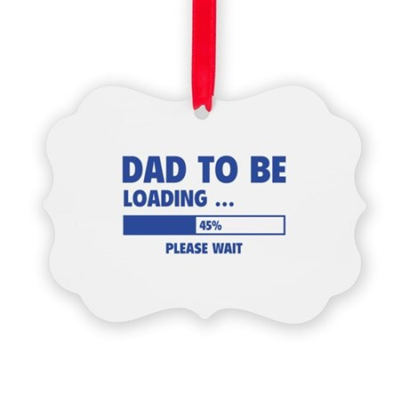 Dad To Be Loading Picture Ornament