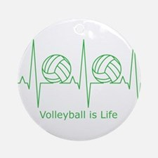 Volleyball is Life Ornament (Round)