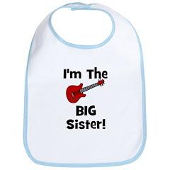 Im the Big Sister (guitar) Bib