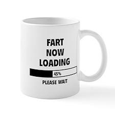 Fart Now Loading Mug