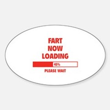 Fart Now Loading Decal