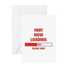 Fart Now Loading Greeting Card