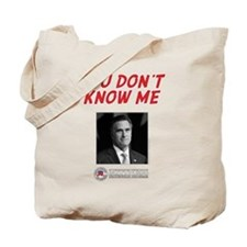 You Don't Know Me Tote Bag